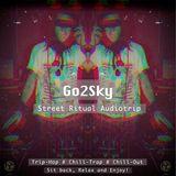 GO2SKY - Street Ritual Audiotrip