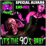 EAT MIX - It´s The 90´s Baby - Vol.2 by Alvaro