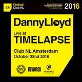 Danny Lloyd At Timelapse [CLUB NL Amsterdam]