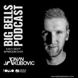 Big Bells 043 Podcast by Adnan Jakubovic May 2017