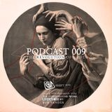 Podacst 009 '' The Revolution Of Shit '' Mixed By Bob VanDer