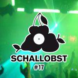 Schallobst #17 - La Casa Part 1 (2018-08-19 @ 674.fm)