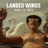 Landed Winos - May 2014 Mix