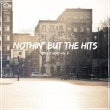 #NothinButTheHits 027 - Street Heat Vol 3