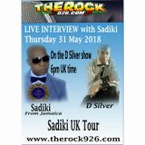 Live interview with SADIKI on The D Silver Show The Rock 926  31 May 2018