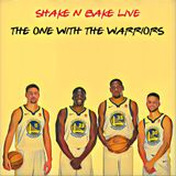 Shake n' Bake: The one with the Warriors