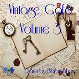 Vintage Cafe Vol.3 - DjSet by BarbaBlues