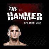 The Hammer MMA Radio - Episode 450