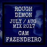 July/August Mix 2017 Rough Dimon & Cam Fazendeiro