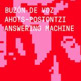 Buzón de voz. Ahots-postontzia. Answering machine. / Maite Martínez de Arenza