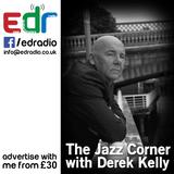 The Jazz Corner with Derek Kelly - Show 47