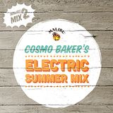 Play 2: Cosmo Baker's Electric Summer Mix