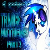 Trance Anthems - Part 3