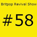Britpop Revival Show #58 5th March 2014 ft interview with Nigel Powell & Ben Lloyd