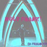 YOLO MY FRANK!