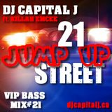DJ CAPITAL J ft. KILLAH EMCEE - 21 JUMP UP STREET [vol.21]