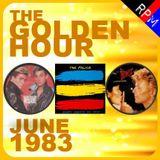 GOLDEN HOUR : JUNE 1983