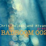 Chris Roldan and Hivani pres. Badroom #002