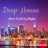 DEEP HOUSE NEW YORK BY NIGHT MIXED BY ERICK RANDAL