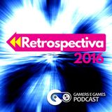 Podcast Gamers #19 - Retrospectiva 2016