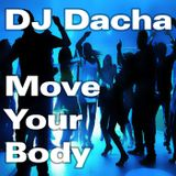 DJ Dacha - Move Your Body - DL154