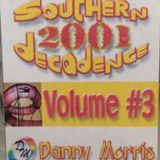 Southern Decadence 2001 Volume #03