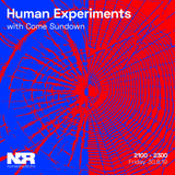 Human Experiments w/ Come Sundown - 30th of August