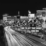 Elle + L Dnb Mix - Time to get that Money