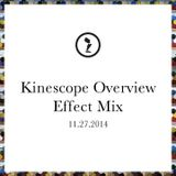 Kinescope Overview Effect Mix