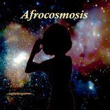 AFROCOSMOSIS