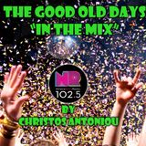 The Good Old Days (In The Mix By Christos Antoniou)