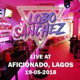 Live at Aficionado Lagos - 19-05-2018 - Part 1