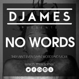 DJames - No Words Mixtape