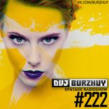 DVJ Burzhuy - Epatage Radioshow #222