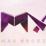"Mad Brox'z - (Session's 002) ""I Cry With B"" By. MX"