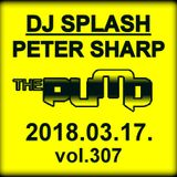 Dj Splash (Peter Sharp) - Pump WEEKEND 2018.03.17.