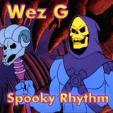 Wez G - Spooky Rhythm