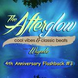 The Afterglow - 4th Anniversary Flashback #3