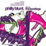 Philly Blunt - These Are The Bootlegs