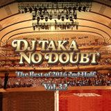 DJ Taka No Doubt vol.32