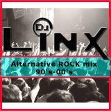 DJ Linx - Alternative ROCK MIX