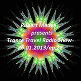 Robert Medve presents Trance Travel 26.01.2013 Radio Show/ep.22