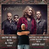 United in Prog with DJ Tony & special guests Unified Past 9-12-15