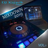 DJ Kojack Mixdown 2019 Vol.1