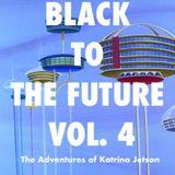 BLACK TO THE FUTURE VOL 4