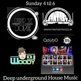 WOODY FANTASY FM UNDERGROUND HOUSE - 2018 - EXCLUSIVE TRACKS FROM DEEP 'N' DOPE & JUPITER RECORDS