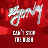 DJ Jonay - can't stop the rush