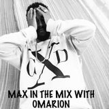 Max in The Mix!! Omarion is hanging on the show!