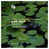 The Blast Podcast #24: Pantu presents One Way