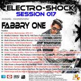 Fabbry One - Electro Shock Session 017 RadioShow2016